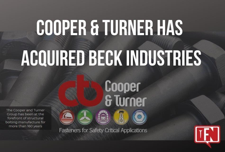 Cooper & Turner Combines With Beck Industries