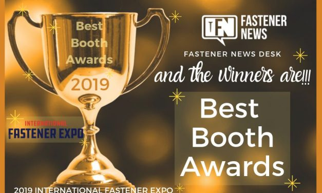 Fastener News Desk Best Booth Awards from IFE 2019 Revealed…