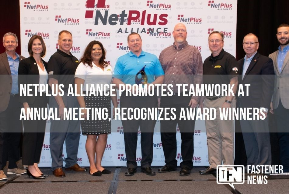 NetPlus Alliance Promotes Teamwork at Annual Meeting, Recognizes Award Winners