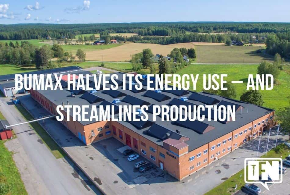 BUMAX halves its energy use – and streamlines production