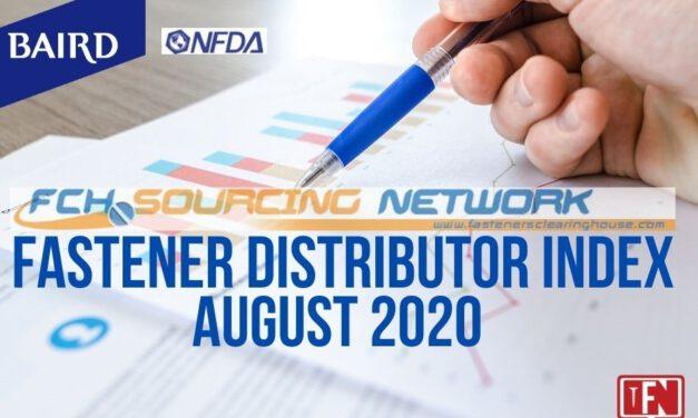 FASTENER DISTRIBUTOR INDEX (FDI) SURVEY | AUGUST 2020
