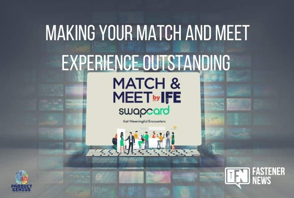 Making Your Match and Meet Experience Outstanding