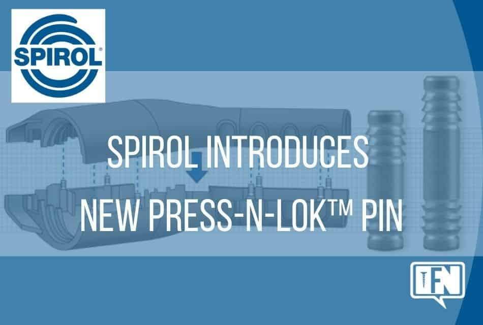 SPIROL Introduces New Press-N-Lok™ Pin