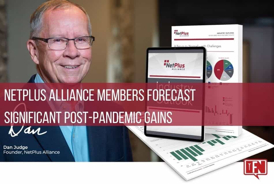 NetPlus Alliance Members Forecast Significant Post-Pandemic Gains