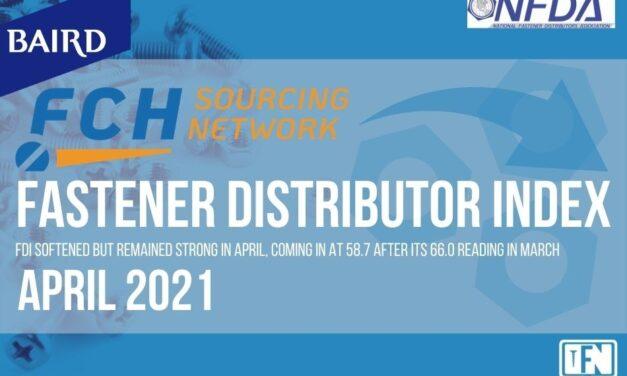 FASTENER DISTRIBUTOR INDEX (FDI) | APRIL 2021