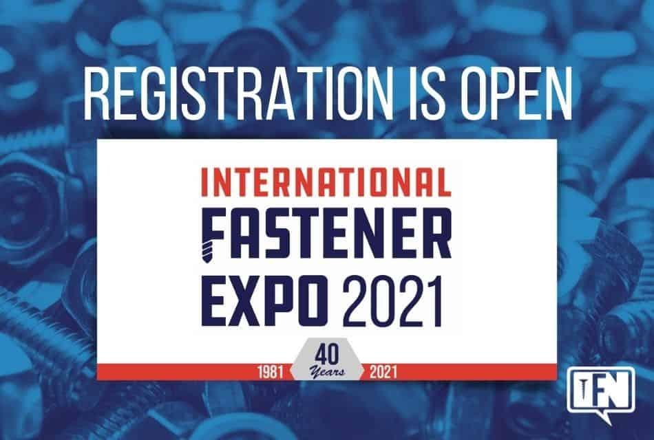 Registration is Open for International Fastener Expo 2021