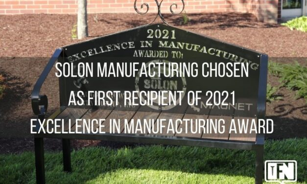 Solon Manufacturing Chosen as First Recipient of  2021 Excellence in Manufacturing Award