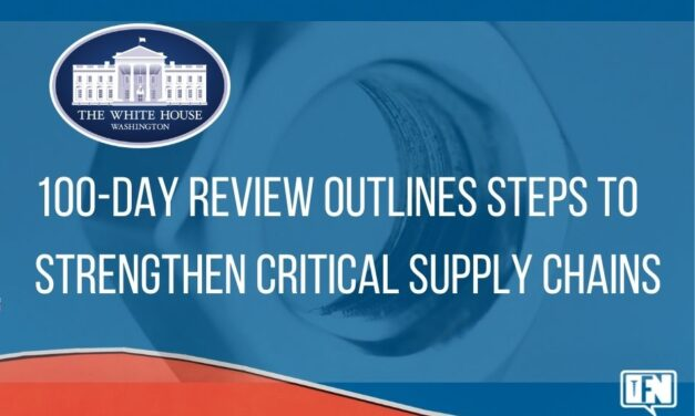 100-Day Review Outlines Steps to Strengthen Critical Supply Chains