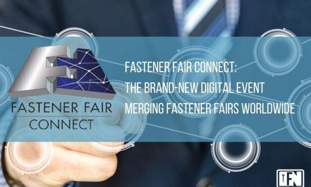 Fastener Fair CONNECT: The Brand-New Digital Event Merging Fastener Fairs Worldwide