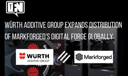 WÜRTH ADDITIVE GROUP EXPANDS DISTRIBUTION OF MARKFORGED'S DIGITAL FORGE GLOBALLY
