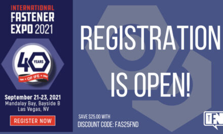 REGISTER NOW & SAVE FOR THE 2021 INTERNATIONAL FASTENER EXPO