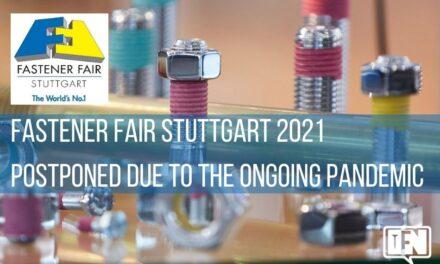 Fastener Fair Stuttgart 2021 Postponed Due to the Ongoing Pandemic