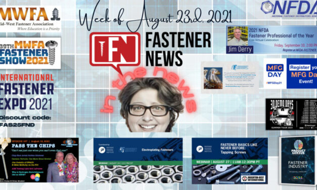 IN THE NEWS with Fastener News Desk The Week of August 23, 2021