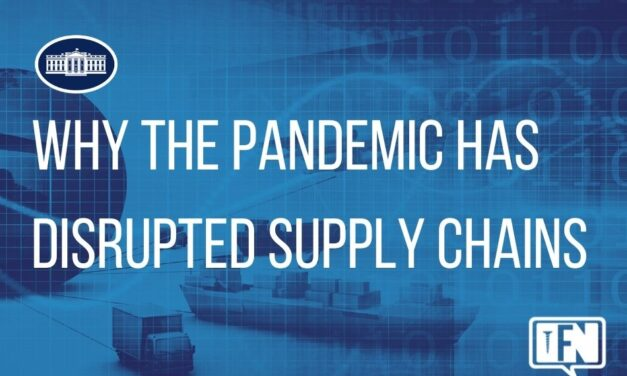 Why the Pandemic Has Disrupted Supply Chains