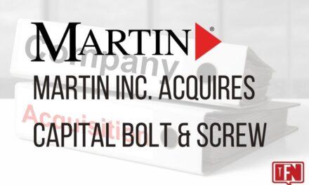Martin Inc. Acquires Capital Bolt & Screw