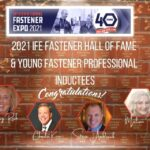 2021 IFE Fastener Hall of Fame and Young Fastener Professional Inductees