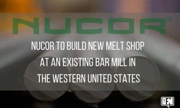 Nucor to Build New Melt Shop at an Existing Bar Mill in the Western United States
