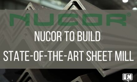 Nucor to Build State-of-the-Art Sheet Mill