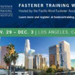 Fastener Training Week in Los Angeles