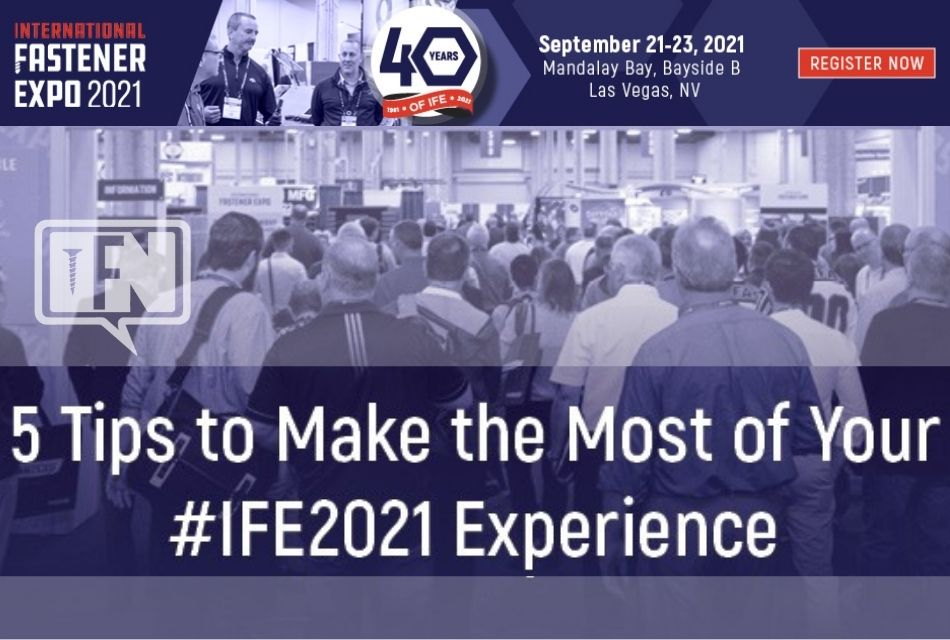 5 Tips to Make the Most of Your #IFE2021 Experience!