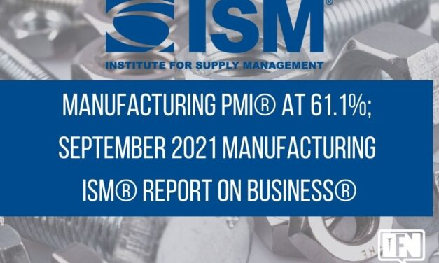 Manufacturing PMI® at 61.1%; September 2021 Manufacturing ISM® Report On Business®