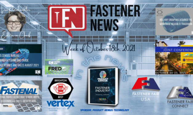 IN THE NEWS with Fastener News Desk The Week of October 18th, 2021