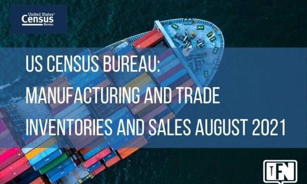 US Census Bureau: Manufacturing and Trade Inventories and Sales August 2021